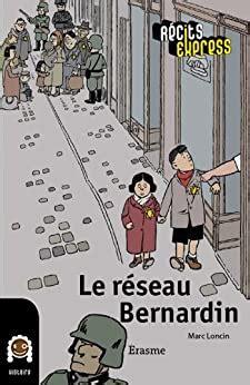 Le Reseau Bernardin Une Histoire Pour Les Enfants De 10 A 13 Ans Recits Express T 2