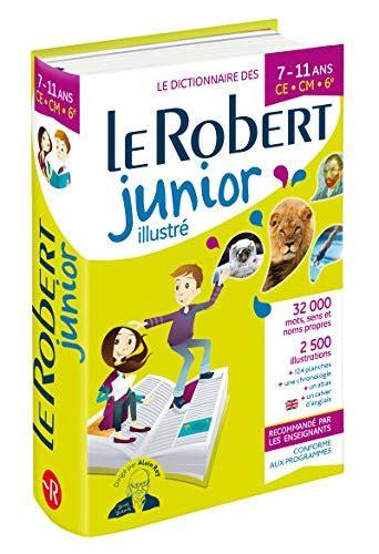 Le Robert Junior Illustre For Junior School French Students Dictionnaires Scolaires