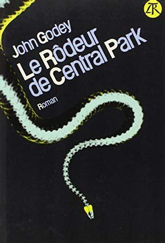 Le Rodeur De Central Park