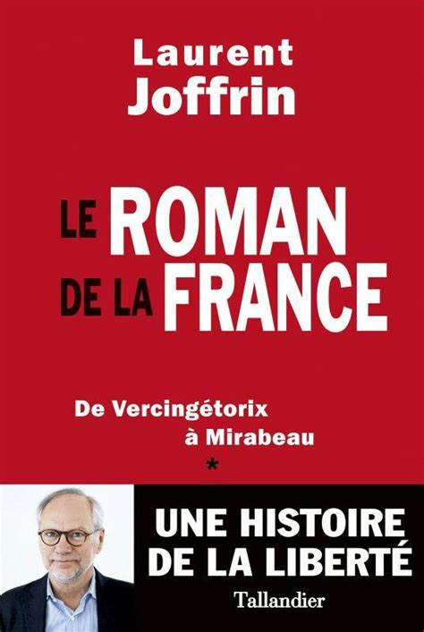 Le Roman De La France De Vercingetorix A Mirabeau