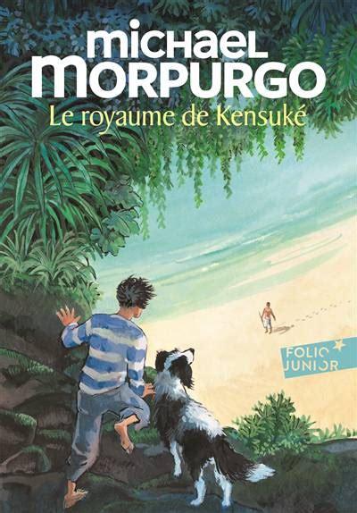 Le Royaume De Kensuke De Michael Morpurgo Analyse De Loeuvre Comprendre La Litterature Avec Lepetitlitteraire Fr