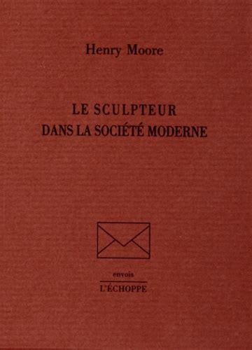 Le Sculpteur Dans La Societe Moderne