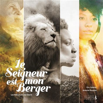 Le Seigneur Est Mon Berger Tresors Du Roi David