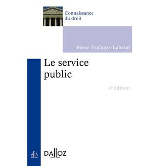 Le Service Public 4e Ed