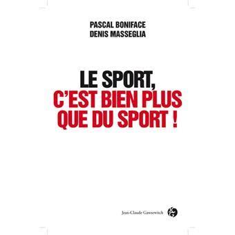 Le Sport Cest Bien Plus Que Du Sport