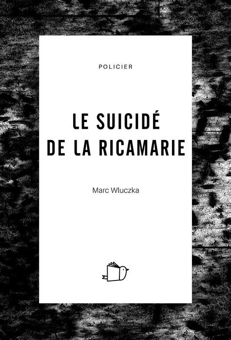 Le Suicide De La Ricamarie Polar Social And Historique