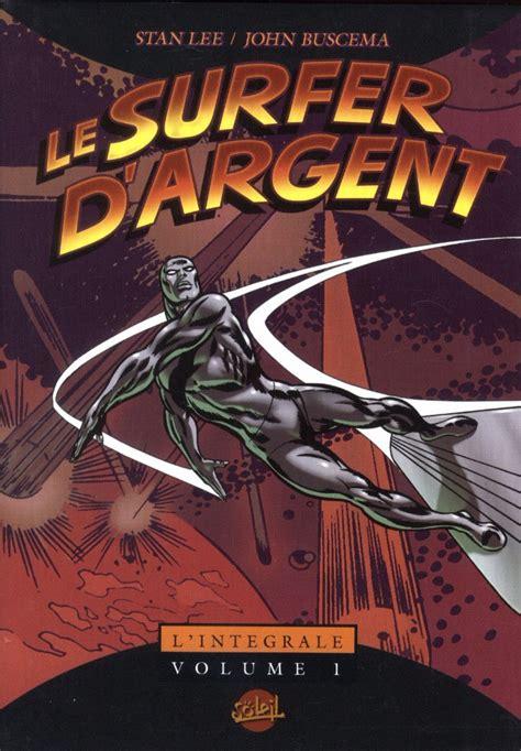Le Surfer Dargent Integrale Nb Tome 1