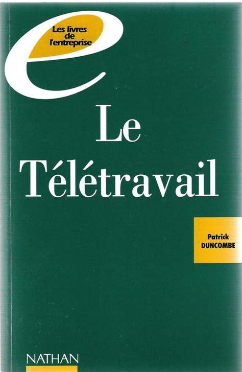 Le Teletravail Vers L Entreprise De Demain Les Livres De L Entreprise