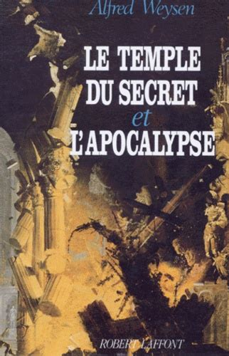 Le Temple Du Secret Et L Apocalypse