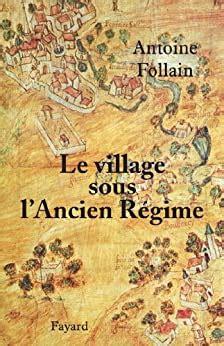Le Village Sous Lancien Regime Divers Histoire