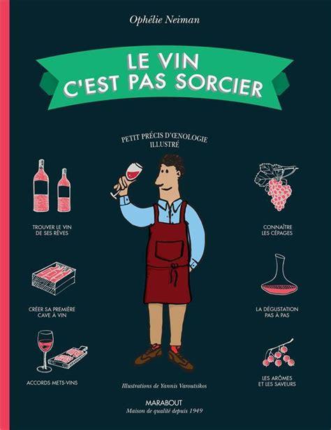 Le Vin C Est Pas Sorcier Edition 2020