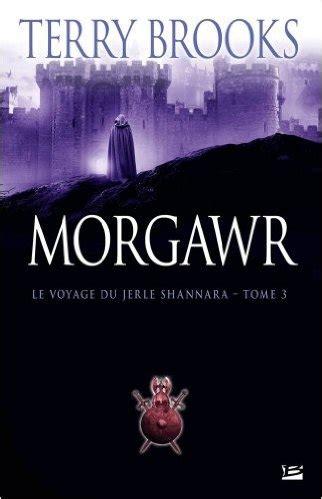 Le Voyage Du Jerle Shannara Tome 3 Morgawr