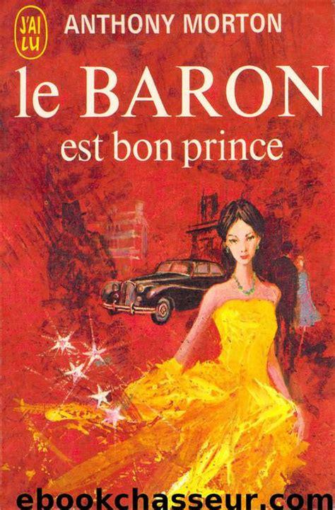 Le baron est bon prince
