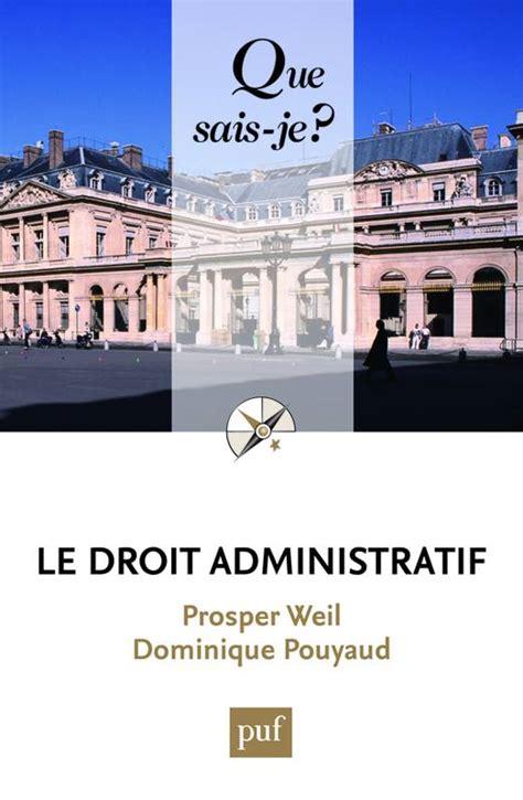 Le droit administratif: « Que sais-je ? » n° 1152