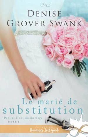 Le marié de substitution par les liens du mariage – tome 1 (2018)
