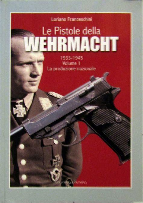 Le pistole della Wehrmacht (1933-1945): 2