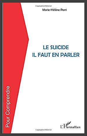 Le suicide il faut en parler (Pour Comprendre)