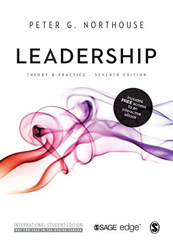 Leadership: Theory and Practice (International Student Edition)