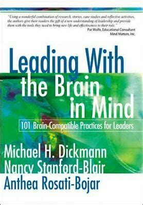 Leading With The Brain In Mind 101 Brain Compatible Practices For Leaders