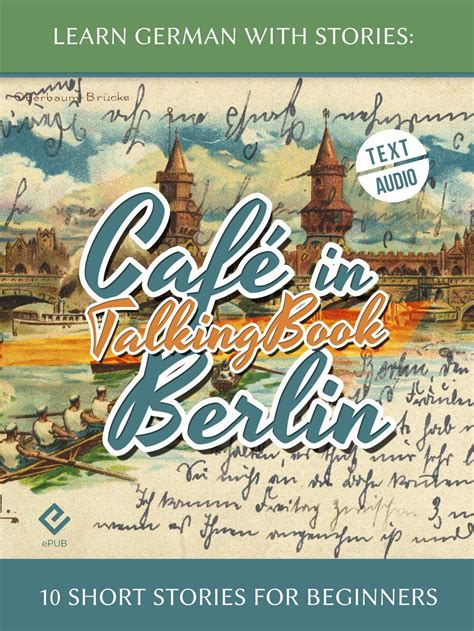 Learn German With Stories Cafe In Berlin 10 Short Stories For Beginners