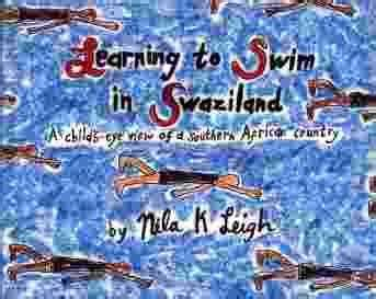 Learning to Swim in Swaziland: A Child'S-Eye View of a Southern African Country
