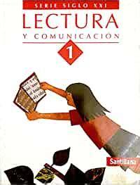 Lectura Y Comunicacion (Serie Siglo Xxi)