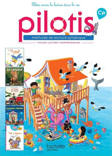 Lecture Cp Collection Pilotis Fichier De Lecture Comprehension Edition 2019