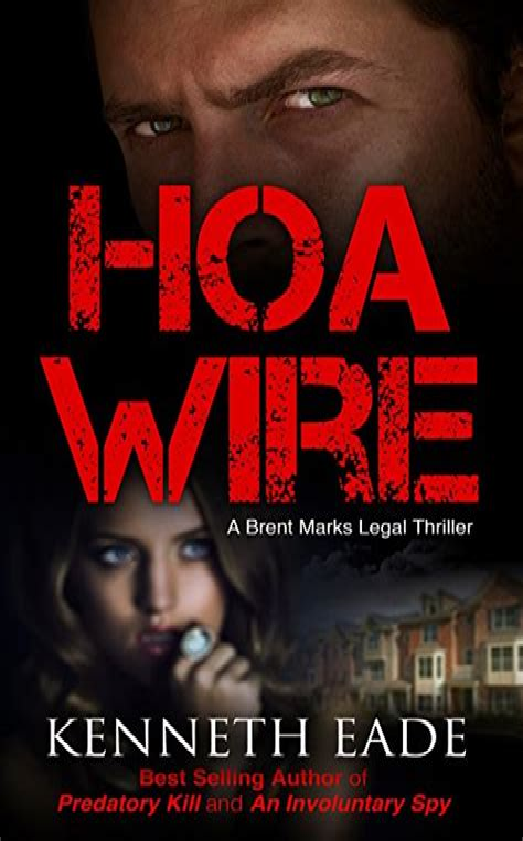 Legal Thriller Hoa Wire A Brent Mar