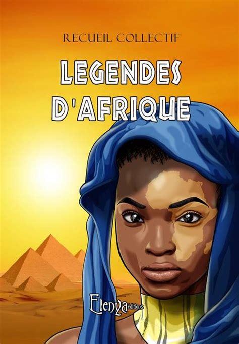 Legendes d'Afrique