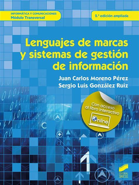 Lenguajes De Marcas Y Sistemas De Gestion De Informacion Informatica Y Comunicaciones