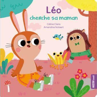 Leo Cherche Sa Maman Coll Mes Ptits Cartons