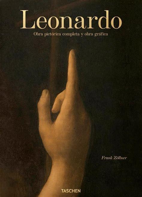 Leonardo Obra Pictorica Completa Y Obra Grafica