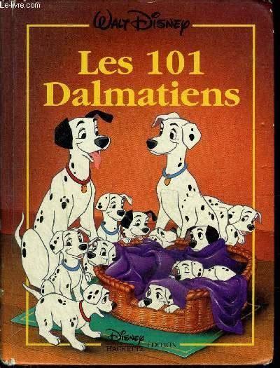 Les 101 Dalmatiens Disney Classique