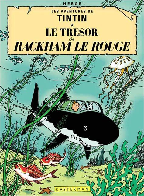 Les Aventures De Tintin Le Tresor De Rackham Le Rouge