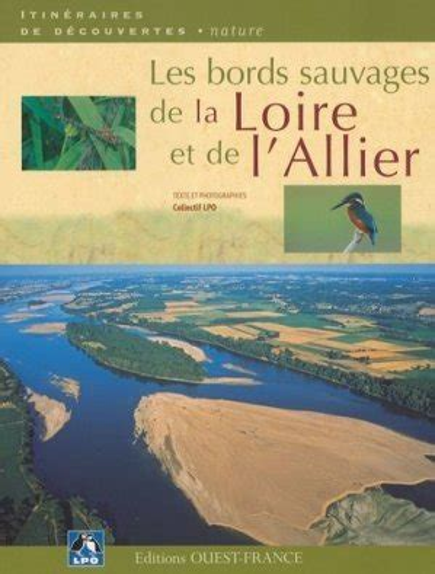 Les Bords Sauvages De La Loire Et De Lallier