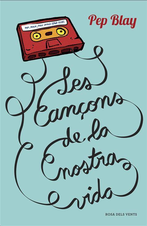 Les Cancons De La Nostra Vida Catalan Edition