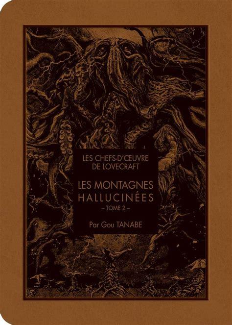 Les Chefs D Oeoeuvre De Lovecraft Les Montagnes Hallucines T02 2