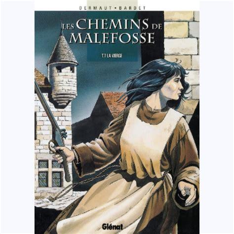 Les Chemins De Malefosse Tome 7 La Vierge