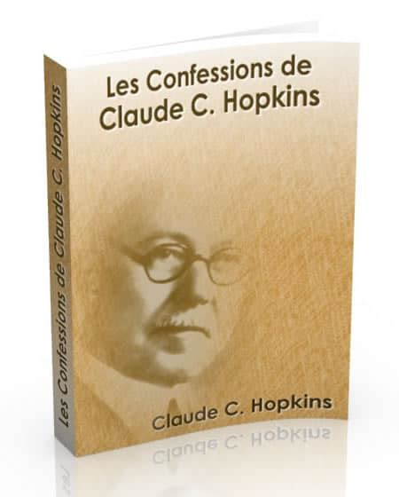 Les Confessions De Claude C Hopkins