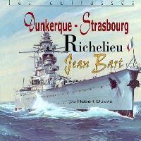 Les Cuirasses Dunkerque Strabourg Richelieu Jean Bart