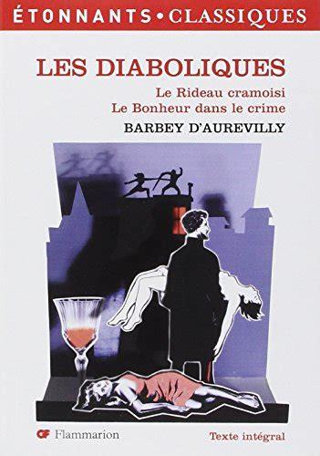Les Diaboliques Le Rideau Cramoisi Le Bonheur Est Dans Le Crime
