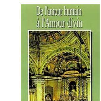 Les Dix Cles De L Amour L Amour Humain Et L Amour Divin