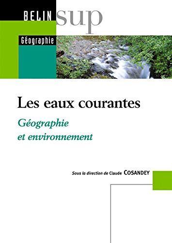 Les Eaux Courantes Geographie Et Environnement