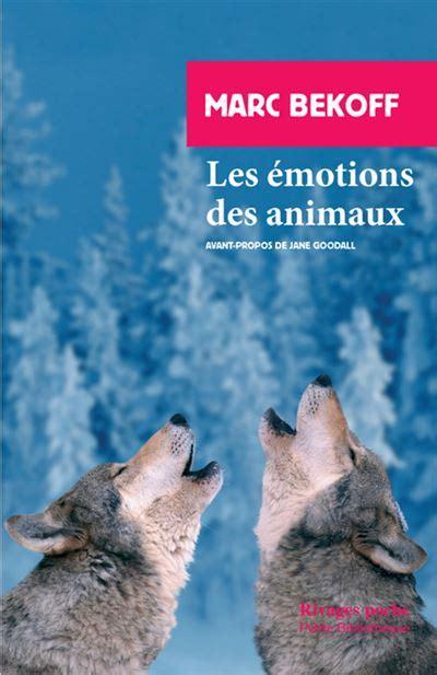 Les Emotions Des Animaux