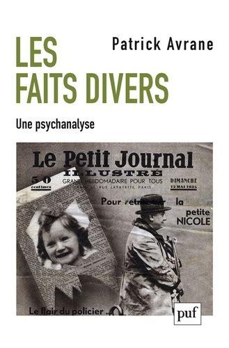 Les Faits Divers Une Psychanalyse