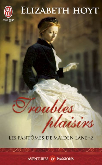 Les Fantomes De Maiden Lane 2 Troubles Plaisirs