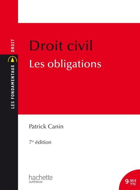 Les Fondamentaux Droit Civil Les Obligations
