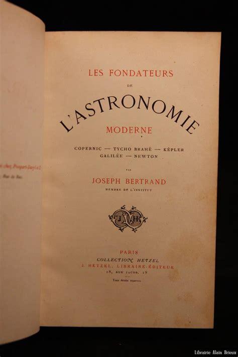 Les Fondateurs De L Astronomie Moderne Copernic
