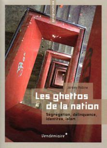 Les Ghettos De La Nation Segregation Delinquance Identites Islam
