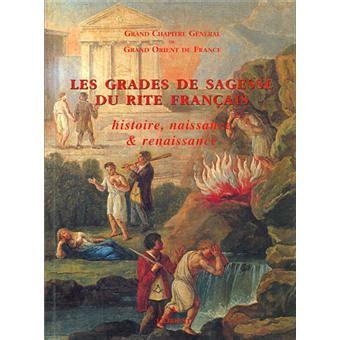 Les Grades De Sagesse Du Rite Francais